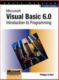 Microsoft Visual Basic 6.0 Introduction to Programming, Sprague, Phillips and Sprague, Michael, 0538688181