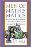 Men of Mathematics, Eric T. Bell and E. T. Bell, 0671628186