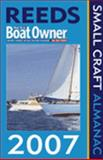 Reeds Practical Boat Owner Small Craft Almanac 2007, Fetherstone, Neville, 0713678186