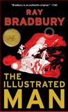 The Illustrated Man, Ray Bradbury, 1451678185