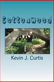 Cottonwood, Kevin Curtis, 1461028183