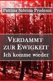 Verdammt Zur Ewigkeit - Ich Komme Wieder, Patrizia Prudenzi, 1499298188