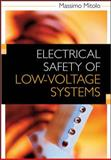Electrical Safety of Low-Voltage Systems, Mitolo, Massimo and Mitolo, Massimo A. G., 007150818X
