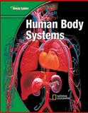 Glencoe Science Modules : Life Science, Human Body Systems, McGraw-Hill-Glencoe Staff, 0078778182