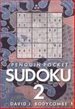 Penguin Pocket Sudoku 2, David J. Bodycombe, 0141038187