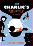 From Charlie's Point of View, Richard Scrimger, 0142408182