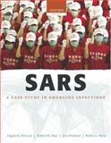 SARS : A Case Study in Emerging Infections, , 0198568185
