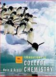 Foundations of College Chemistry, Hein, Morris and Arena, Susan, 0471328189