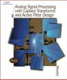 Analog Signal Processing with Laplace Transforms and Active Filter Design, Meador, Don, 0766828182