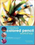 Creative Colored Pencil Workshop, Carlynne Hershberger and Kelli Money Huff, 1581808186