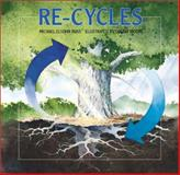 Re-Cycles, Michael Elsohn Ross, 0761318186