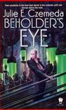 Beholder's Eye, Julie E. Czerneda, 0886778182