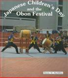 Japanese Children's Day and the Obon Festival, Dianne M. MacMillan, 0894908189