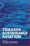 Towards Sustainable Aviation, Pelling, Mark, 1853838187
