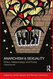 Anarchism and Sexuality, , 0415658187