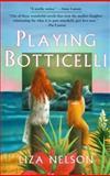 Playing Botticelli, Liza Nelson, 0425178188