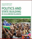 Politics and State Building in Solomon Islands, , 0731538188