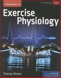 Introduction to Exercise Physiology, Tommy Boone, 1449698182
