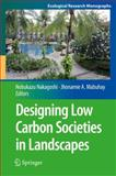 Designing Low Carbon Societies in Landscapes, , 4431548181