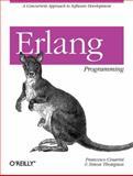 Erlang Programming, Cesarini, Francesco and Thompson, Simon, 0596518188