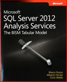 Microsoft SQL Server 2012 Analysis Services : The BISM Tabular Model, Russo, Marco and Ferrari, Alberto, 0735658188
