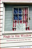 Flags in the Window : Dispatches from the American War Zone, Denzin, Norman K., 0820488186