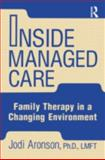 Inside Managed Care, Jodi Aronson, 0876308183