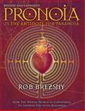 Pronoia Is the Antidote for Paranoia, Rob Brezsny, 1556438184