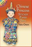 Chinese Princess Sticker Paper Doll, Yuko Green, 0486448193