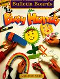 Bulletin Boards for Busy Hands, Anita R. Stohs, 0570048192