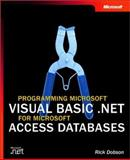 Programming Microsoft Visual Basic . NET for Microsoft Access Databases, Dobson, Rick, 0735618194