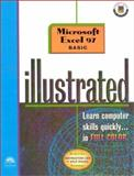 Microsoft Excel 97 : Illustrated Basic Course Guide, O'Keefe, Tara and Reding, Elizabeth Eisner, 0760058199