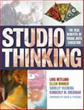 Studio Thinking : The Real Benefits of Arts Education, Hetland, Lois and Winner, Ellen, 0807748196
