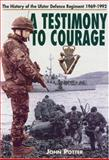 A Testimony to Courage, John Potter, 0850528194