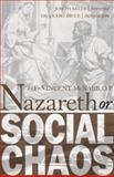 Nazareth or Social Chaos 9781932528190