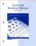 Cases and Readings Manual for Use with Cost Management Fourth Edition : A Strategic Emphasis, Cokins, Gary and Blocher, Edward J., 0073128198