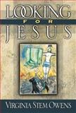 Looking for Jesus, Virginia Stem Owens, 0664258190