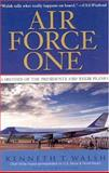 Air Force One, Kenneth T. Walsh, 0786888199