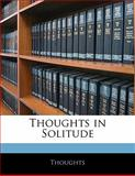 Thoughts in Solitude, . Thoughts, 1141268191