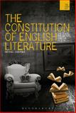 The Constitution of English Literature : The State, the Nation and the Canon, Gardiner, Michael, 1474218199