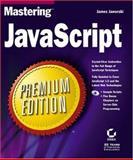 Mastering JavaScript, James Jaworski, 078212819X