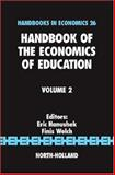 Handbook of the Economics of Education, Hanushek, Eric A., 0444528199