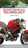 Modern Motorcycle Technology, Massimo Clarke, 0760338191
