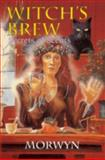 Witch's Brew, Morwyn and Morwyn, 0924608196
