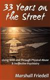 33 Years on the Street, Marshall Friedell, 147504819X