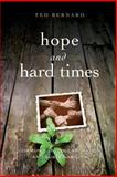 Hope and Hard Times, Ted Bernard, 1897408196