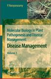 Molecular Biology in Plant Pathogenesis and Disease Management 9789048178193