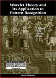 Wavelet Theory and Its Application to Pattern Recognition, Tan, Yuan Y., 9810238193
