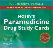 Paramedicine Drug Study Cards, Pieretti, Michael and Mosby Publishing Staff, 0323048196