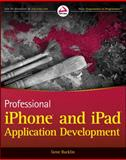 Professional iPhone and iPad Application Development, Gene Backlin, 0470878193